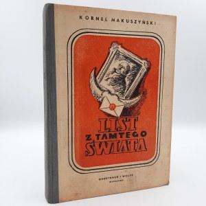 Makuszyński K. - List z tamtego świata - Warszawa 1949