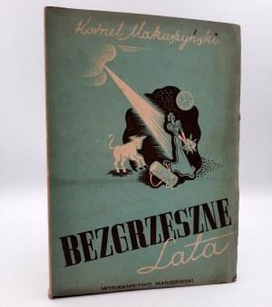 Makuszyński K. - Bezgrzeszne lata - Warszawa [1946]