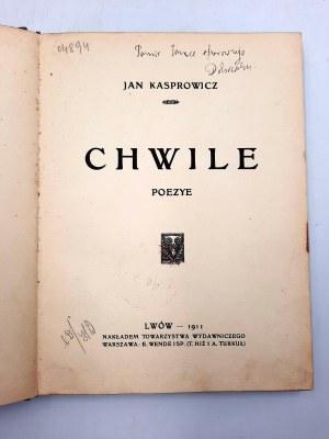 Kasprowicz J. - Chwile - poezje - Lwów 1911