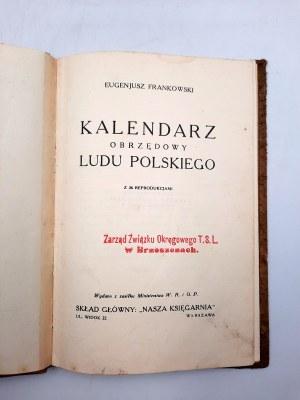 Frankowski E. - Kalendarz obrzędowy Ludu Polskiego - ok. [1928]