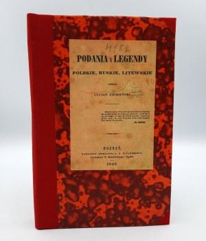 Siemieński L. - Podania i legendy Polskie, Ruskie, Litewskie - Poznań 1845