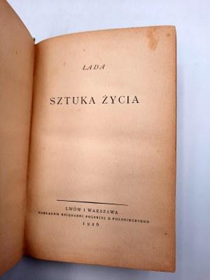 [KOŚCIELECKI Lucjan Alfons] (pseud.) ŁADA: Sztuka życia. Lwów-Warszawa 1926