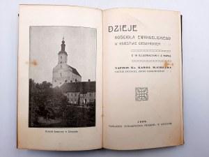 Michejda K. - Dzieje Kościoła Ewangelickiego w Księstwie Cieszyńskiem - Cieszyn 1909