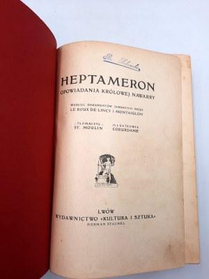 D'ANGOULEME Małgorzata [Małgorzata z Nawarry] HEPTAMERON OPOWIADANIA KRÓLOWEJ NAWARRY - Lwów 1911