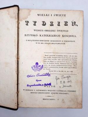 Wielki i Święty Tydzień - Według obrządku Świętego Rzymsko Katolickiego Kościoła - Wilno 1835