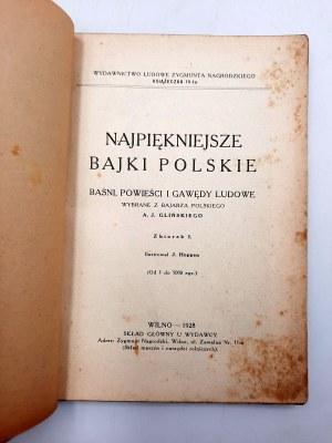 A.J. Gliński - Najpiękniejsze Bajki Polskie - zbiorek I - Wilno 1928