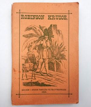 Daniel Defoe - Robinson Kruzoe - Wadowice 1910