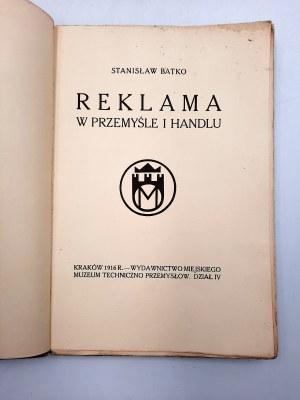 Batko S. - Reklama w Przemyśle i Handlu - Kraków 1916