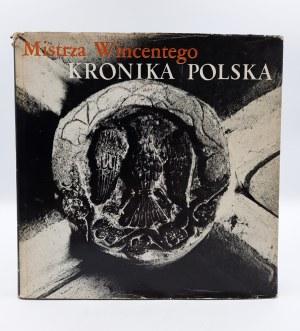 Wincenty Kadłubek - Kronika Polska - Warszawa 1974