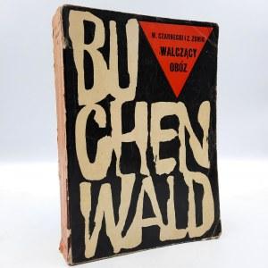 Czarnecki W. Zonik Z. - Buchenwald - walczący obóz -[dedykacja]
