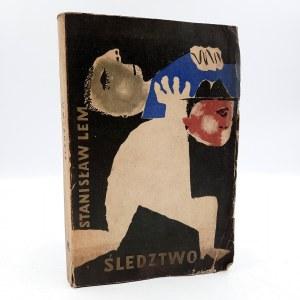 Lem S. - Śledztwo - Pierwsze wydanie - Warszawa 1959