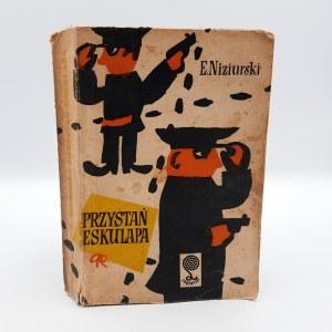 Niziurski E. - Przystań Eskulapa - Pierwsze wydanie