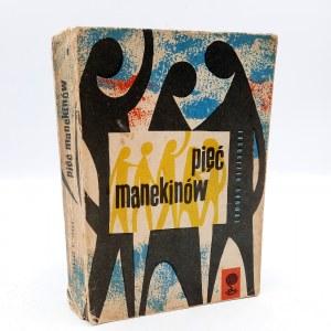Nizurski E. - Pięć manekinów - Pierwsze wydanie - Warszawa 1959
