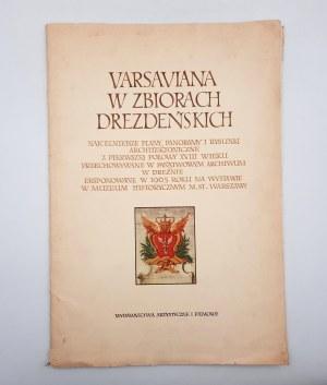 Varsaviana w zbiorach Drezdeńskich - Warszawa 1967