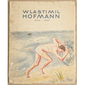 Wlastimil HOFMAN (1881-1970), Wlastimil Hofman 1902-1927. Album wystawy zbiorowej dzieł Wlastimila Hofmanna z okazji jubileuszu 25-letniej pracy artysty (1928)