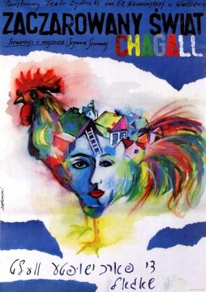 Andrzej PĄGOWSKI, (ur. 1953), Chagall - Zaczarowany świat