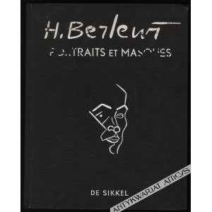 Henryk Berlewi. Portraits Et Masques