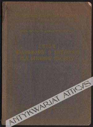 Wacław Popiel - Zbiór Wiadomości O Artylerji Dla Oficerów Piechoty (1932)