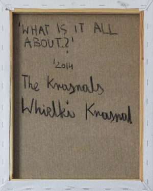 THE KRASNALS, What is it all about...?, 2014,