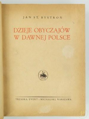 Bystroń Jan, Dzieje obyczajów w dawnej Polsce wiek XVI - XVIII [Półskórek z epoki]