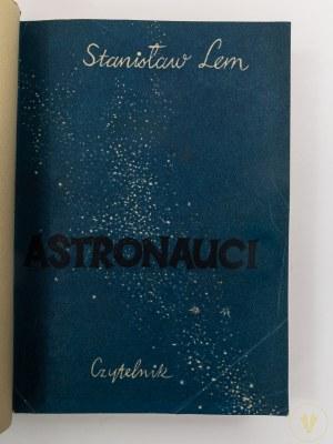 Lem Stanisław, Astronauci [Debiut książkowy S. Lema!][Półskórek]
