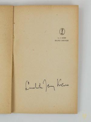 [Autograf] Kern Ludwik Jerzy, Bajki drugie [wydanie I] [Daniel Mróz]