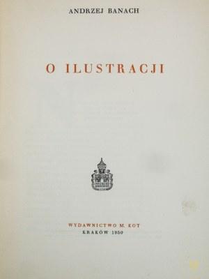 Banach Andrzej, O ilustracji [okładka A. Młodzianowski]