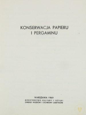 Konserwacja papieru i pergaminu [nakład 400 egz.]