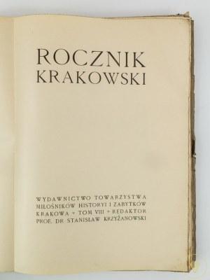 Rocznik Krakowski Tom VIII [Dziennikarstwo krakowskie do 1848 roku]
