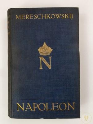 [Napoleon] Mereschkowskij Dimitri, Napoleon. Sein leben Napoleon der Mensch