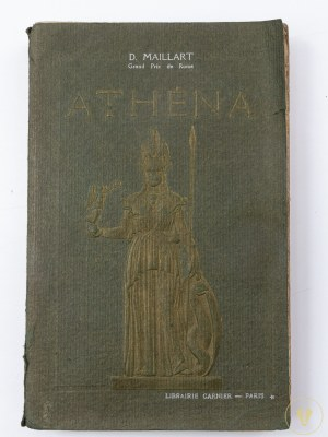 Maillart Diogène Atena - Historia Sztuk Pięknych - czasy prehistoryczne, starożytne, współczesne (od sztuki chrześcijańskiej do XII wieku).
