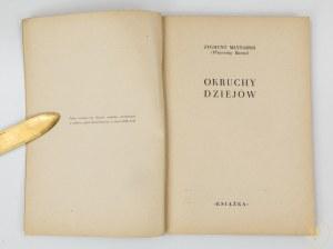 Młynarski Zygmunt (Wincenty Banaś), Okruchy dziejów