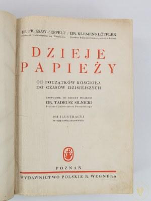 Seppelt Franciszek Ksawery, Löffler Klemens, Dzieje papieży od początków Kościoła do czasów dzisiejszych