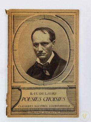 Baudelaire Charles, Poesies choisies [Paris 1936]
