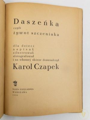 Czapek Karol, Daszeńka czyli żywot szczeniaka dla dzieci napisał, zilustrował, sfotografował i na własnej skórze doświadczył Karol Czapek