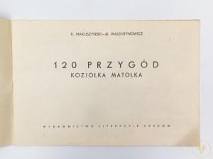 Makuszyński Kornel, Walentynowicz Marian, 120 przygód Koziołka Matołka