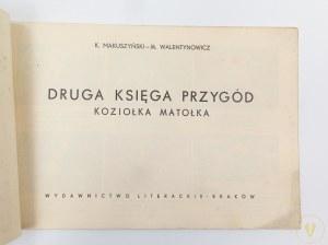Makuszyński Kornel, Walentynowicz Marian, 2-ga księga przygód Koziołka Matołka