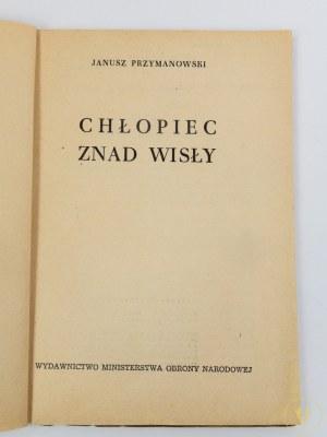 Przymanowski Janusz, Chłopiec znad Wisły [ilustracje i okładka M. Walentynowicz]