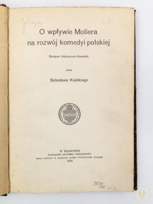 [Ex libris Henryka Voglera] Kielski Bolesław, O wpływie Moliera na rozwój komedyi polskiej