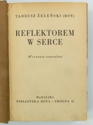 [Ex libris Henryk Vogler] Boy, Reflektorem w serce. Wrażenia teatralne [1934]
