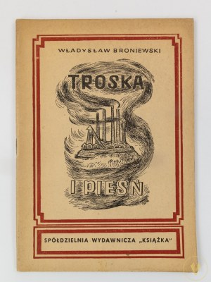 [Olga Siemaszko!] Broniewski Władysław Troska i pieśń