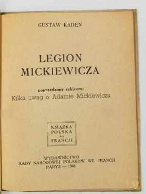 Kaden Gustaw, Legion Mickiewicza poprzedzony szkicem: Kilka uwag o Adamie Mickiewiczu