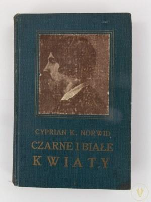 Norwid Cyprian Kamil, Czarne i białe kwiaty