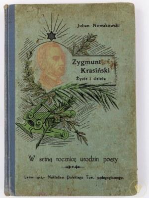 Nowakowski Julian, Zygmunt Krasiński - życie i dzieła [Lwów 1912]