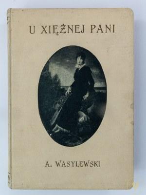 Wasylewski Stanisław, U Księżnej pani [Lwów 1917]