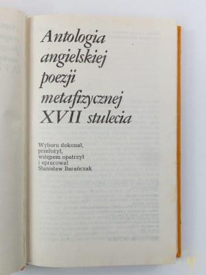 Barańczak Stanisław, Antologia angielskiej poezji metafizycznej XVII stulecia [Ex libris Barbary Goldy]