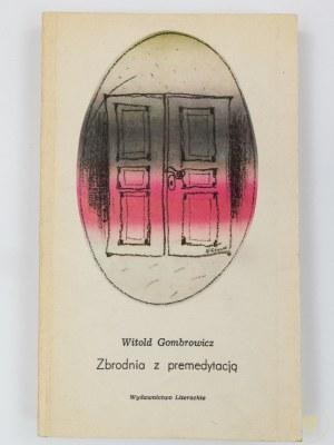 [Janusz Bruchnalski, Kazimierz Głaz] Gombrowicz Witold, Zbrodnia z premedytacją [Wydanie I]