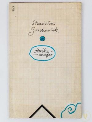 [Henryk Tomaszewski] Grochowiak Stanisław, Haiku - images [wydanie I]