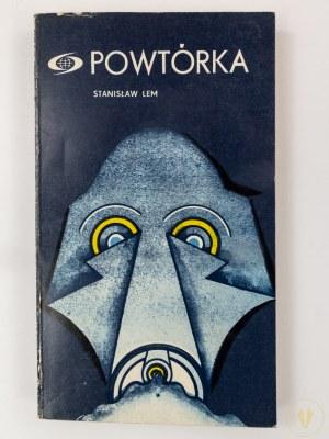Lem Stanisław, Powtórka [Wydanie I]