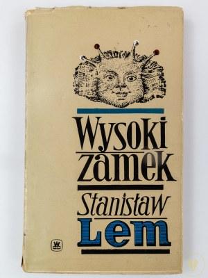 Lem Stanisław, Wysoki zamek [wydanie I]